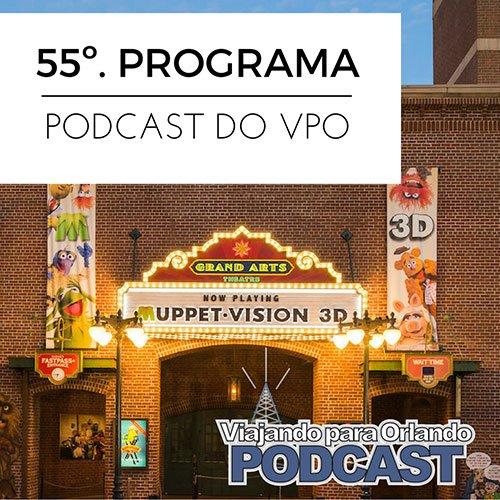 Viajando para Orlando – Podcast – 55
