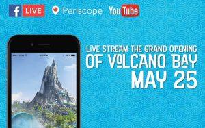 A cerimônia de inauguração do Volcano Bay será transmitida ao vivo no dia 25 de maio de 2017