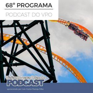 Viajando para Orlando – Podcast – 68