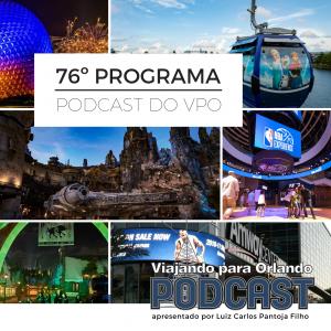 Viajando para Orlando – Podcast – 76