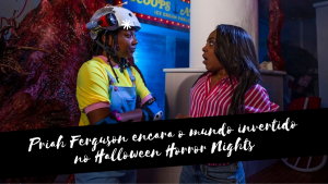 Priah Ferguson encara o mundo invertido no Halloween Horror Nights