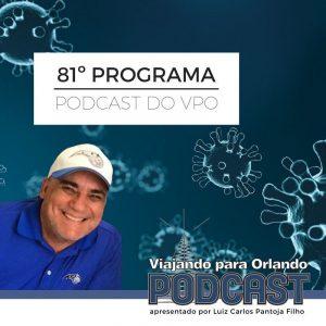 Viajando para Orlando – Podcast – 81