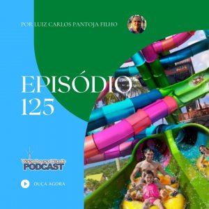 Viajando para Orlando – Podcast – 125