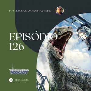 Viajando para Orlando – Podcast – 126