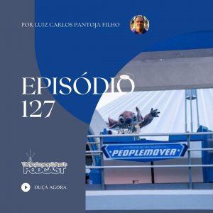Viajando para Orlando – Podcast – 127