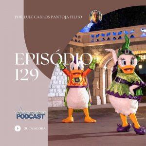 Viajando para Orlando – Podcast – 129