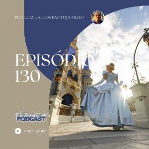 Viajando para Orlando – Podcast – 130